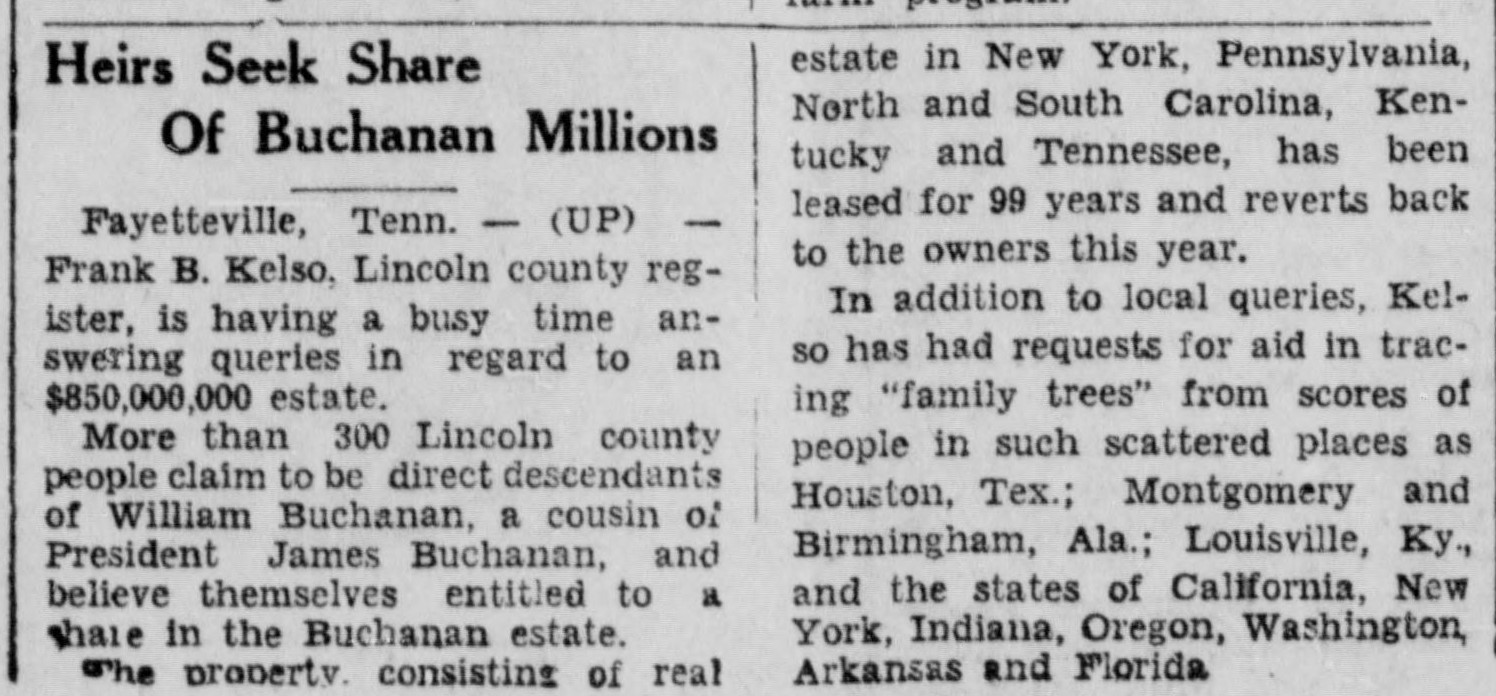 """A short newspaper clipping, titled """"Heir Seek Share of Buchanan Millions,"""" reports that 300 people in one Tennessee county claimed to be inheritors of the bogus estate. Wire service story printed August 20, 1931, edition of The Frontier, in Holt County, Nebraska"""